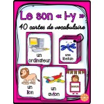 "Le son ""i"" - 40 cartes de vocabulaire"